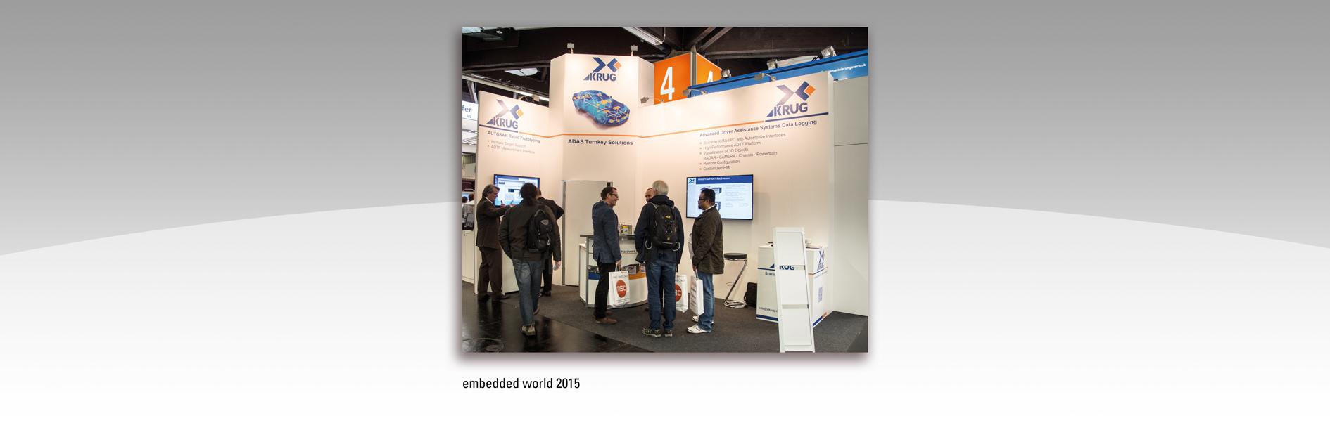 Hier ist der XKrug Messestand der embedded world 2015 zu sehen.